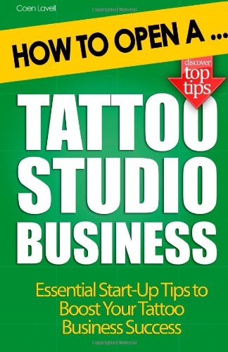 How to Open a Tattoo Studio Business Reviews