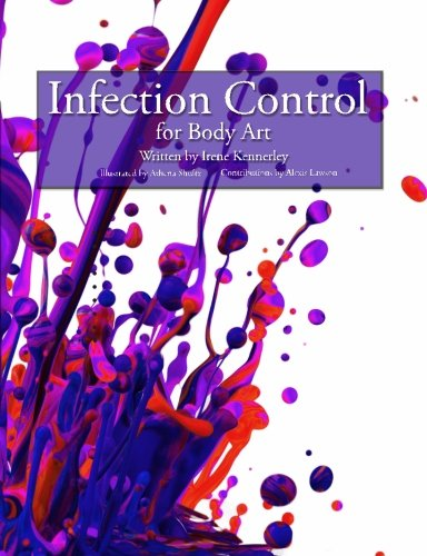 Infection Control for Body Art: This book covers OSHA bloodborne pathogens requirements for body artists. Includes easy instructions and sample forms … up, and maintenance of a body art facility.