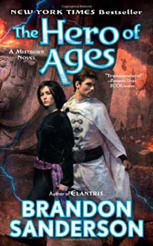 The Hero of Ages: Book Three of Mistborn Reviews